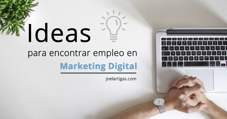 Ideas para encontrar empleo en Marketing Digital Thumbnail