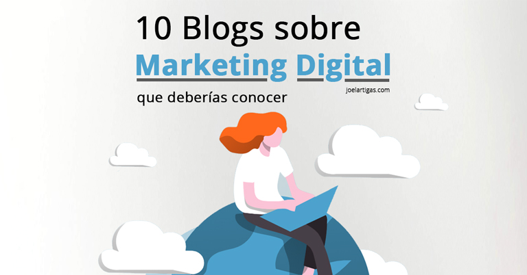 10 Blogs sobre Marketing Digital que deberías conocer Thumbnail