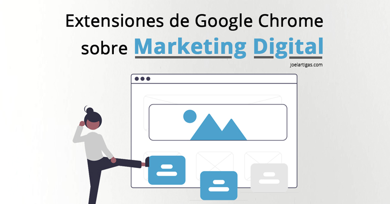 Extensiones de Google Chrome sobre Marketing Digital